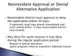 nonresident approval or denial alternative application