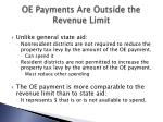 oe payments are outside the revenue limit
