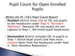 pupil count for open enrolled pupils2