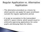 regular application vs alternative application1