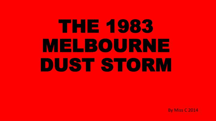 the 1983 melbourne dust storm n.