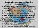reasons for damage to historical monuments