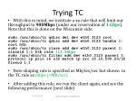trying tc