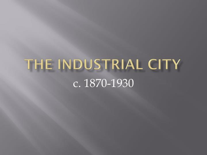 the industrial city n.