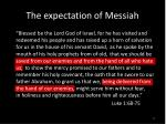 the expectation of messiah
