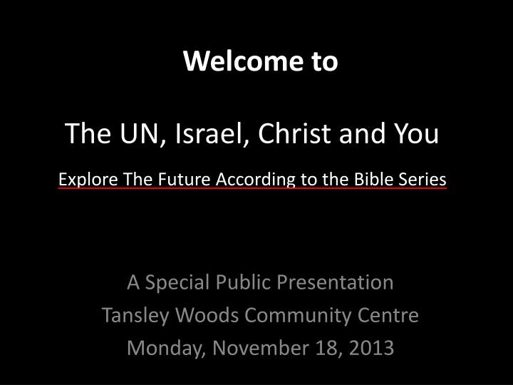 the un israel christ and you n.