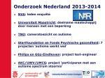 onderzoek nederland 2013 2014