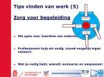 tips vinden van werk 5 zorg voor begeleiding