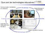 que sont les technologies ducatives
