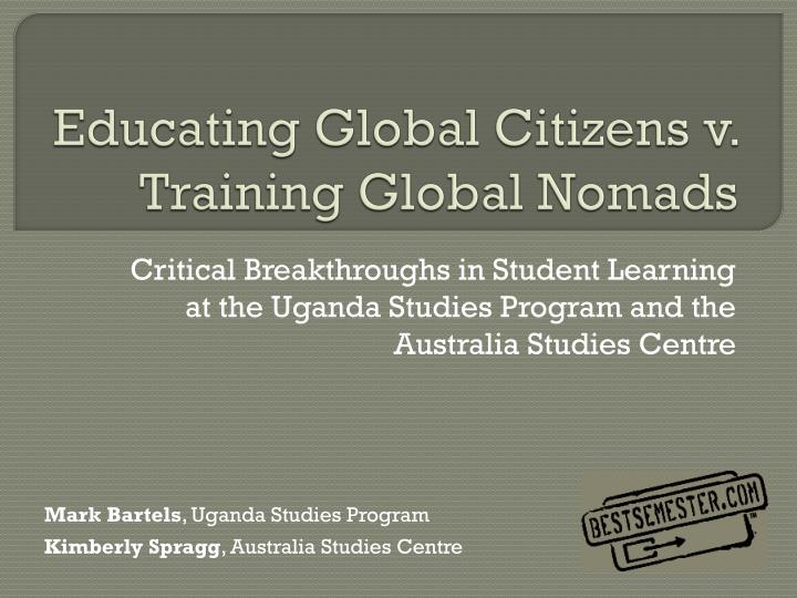 educating global citizens v training global nomads n.