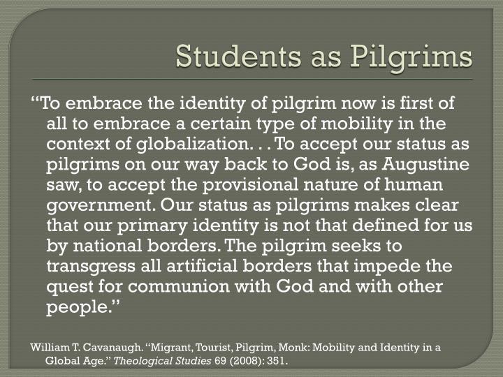 Students as Pilgrims