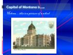 capitol of montana is