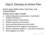 step 5 develop an action plan