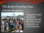 the bully proofing your school program