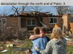 devastation through the north end of pekin il