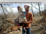 east peoria resident billy vestal evacuates with his daughter