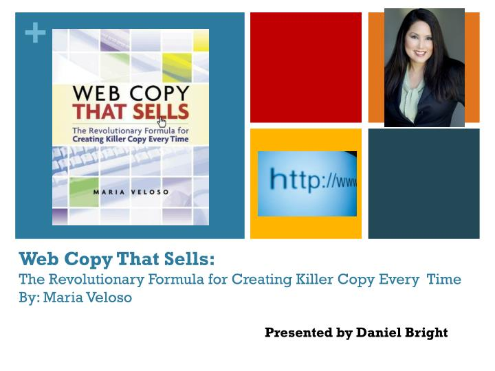 web copy that sells the revolutionary formula for creating killer copy every time by maria veloso n.