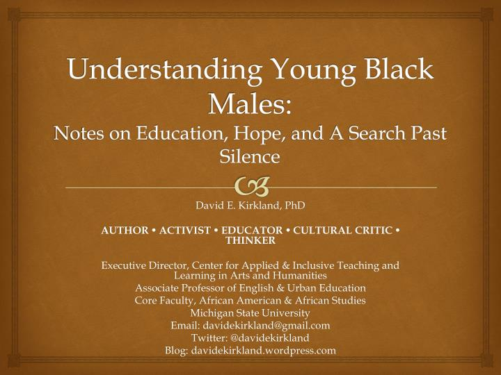 understanding young black males notes on education hope and a search past silence n.