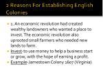 2 reasons for establishing english colonies