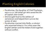 planting english colonies