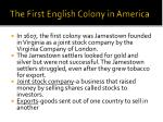 the first english colony in america
