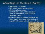 advantages of the union north