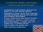 confederate rebel advantages south and disadvantages