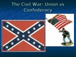 the civil war union vs confederacy