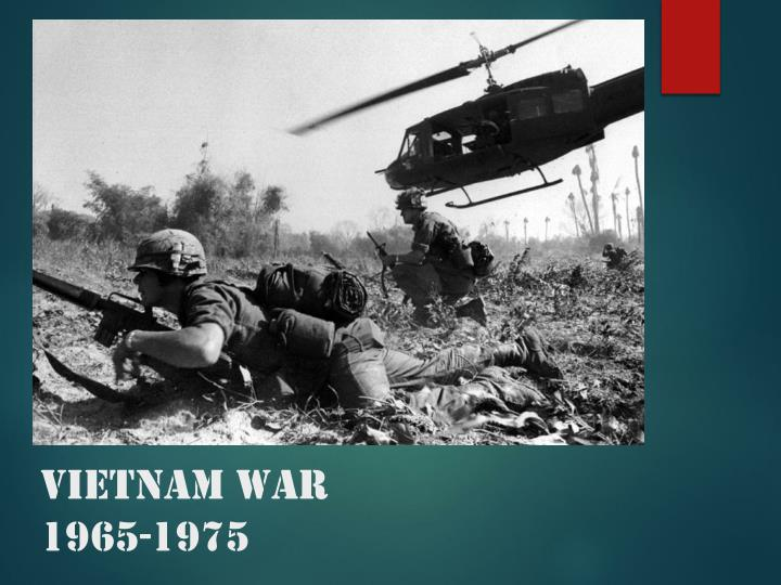 ppt - vietnam war 1965-1975 powerpoint presentation