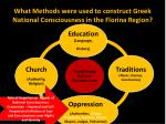 what methods were used to construct greek national consciousness in the florina region