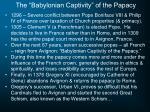 the babylonian captivity of the papacy