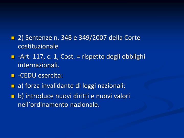 2) Sentenze n. 348 e 349/2007 della Corte costituzionale