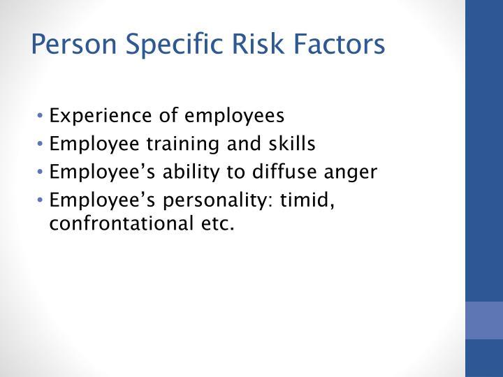 Person Specific Risk Factors