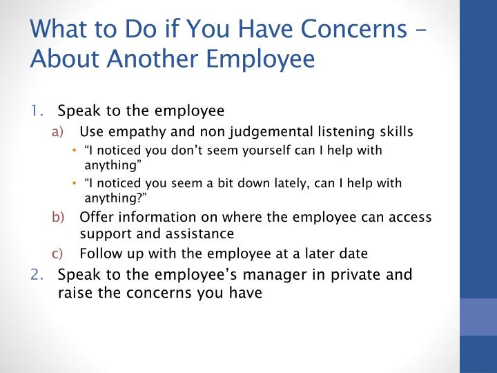 What to Do if You Have Concerns – About Another Employee