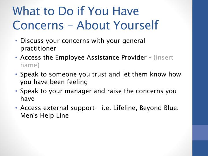 What to Do if You Have Concerns – About Yourself