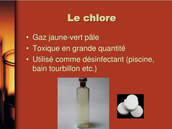 Le chlore