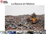 l a basura en mexico2