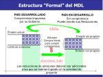 estructura formal del mdl