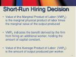 short run hiring decision