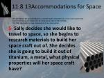 11 8 13accommodations for space