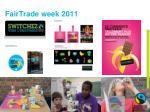 fairtrade week 2011