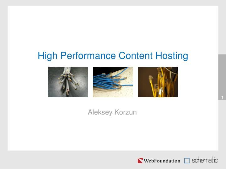 high performance content hosting n.