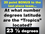 20 point bonus to the last place team