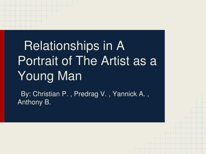 relationships in a portrait of the artist as a young man n.