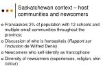 saskatchewan context host communities and newcomers