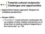towards cultural reciprocity challenges and opportunities