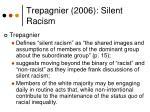 trepagnier 2006 silent racism