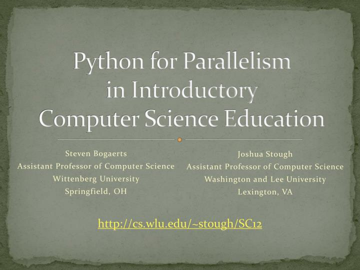 python for parallelism in introductory computer science education n.