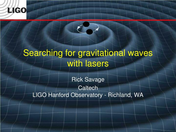 searching for gravitational waves with lasers n.