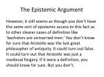 the epistemic argument1